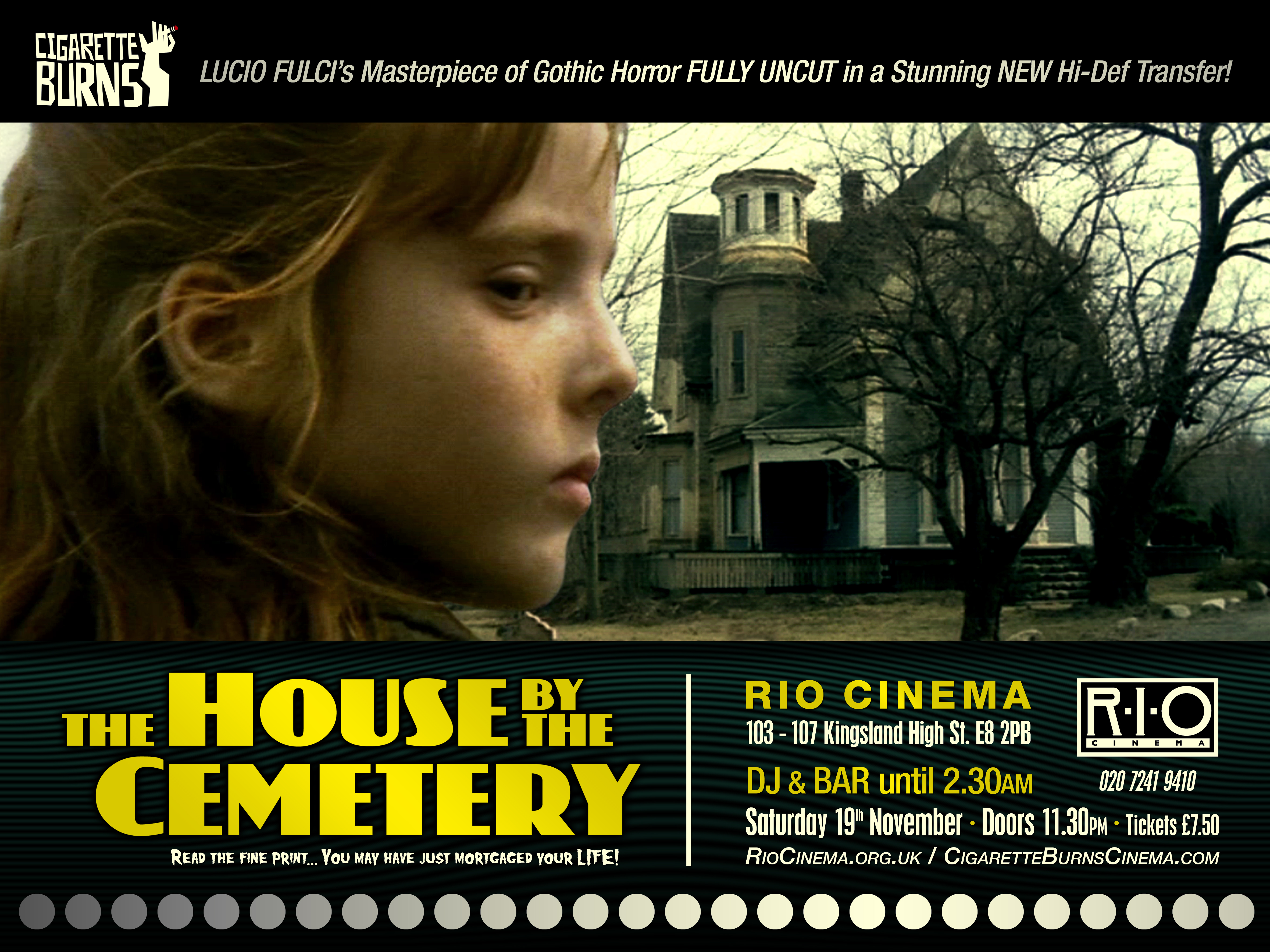 House by the Cemetery at the Rio Cinema : Cigarette Burns ...