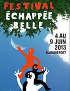 Affiche Festival Echappée Belle 2013 de Blanquefort